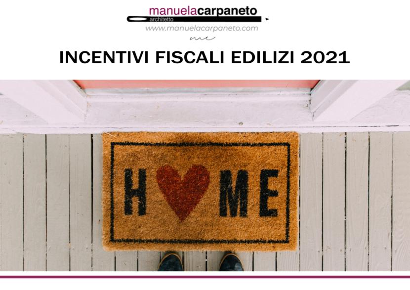 incentivi fiscali edilizi 2021